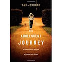The Adolescent Journey by Amy Jacober